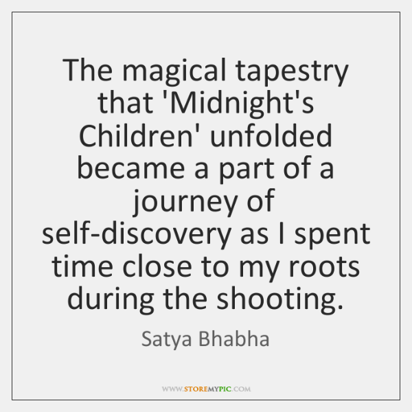 The magical tapestry that 'Midnight's Children' unfolded became a part of a ...