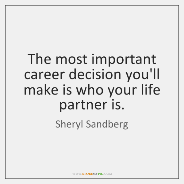 The most important career decision you'll make is who your life partner ...