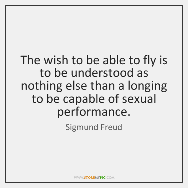 The wish to be able to fly is to be understood as ...