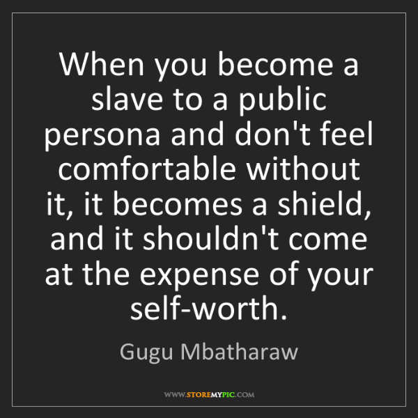 Gugu Mbatharaw: When you become a slave to a public persona and don't...