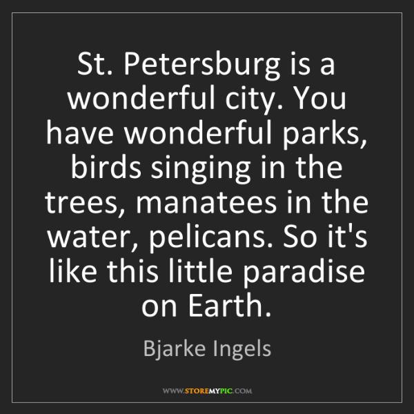 Bjarke Ingels: St. Petersburg is a wonderful city. You have wonderful...