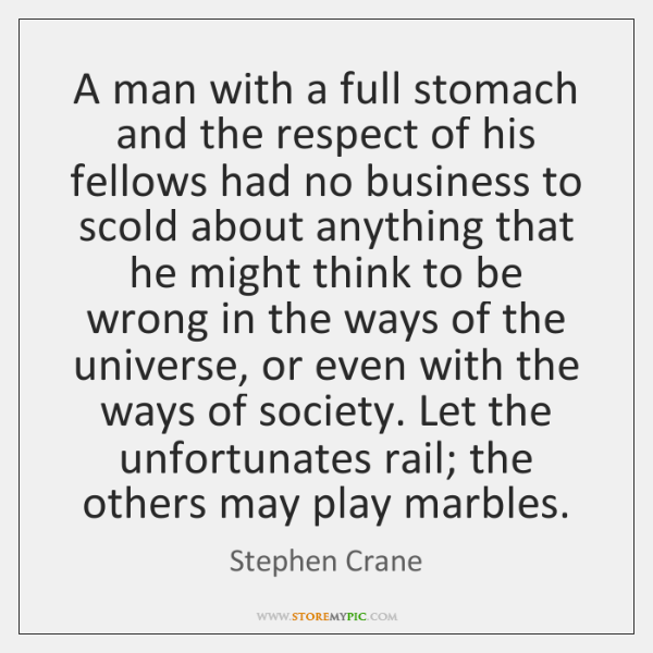 A man with a full stomach and the respect of his fellows ...