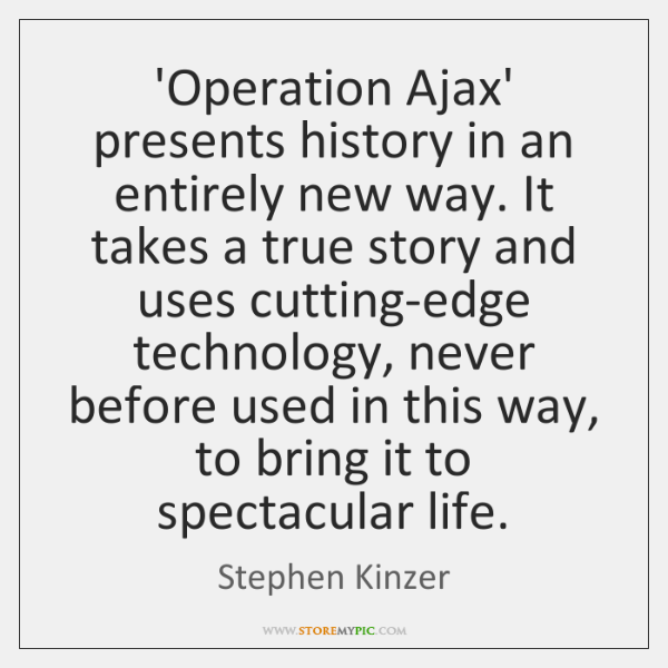'Operation Ajax' presents history in an entirely new way. It takes a ...