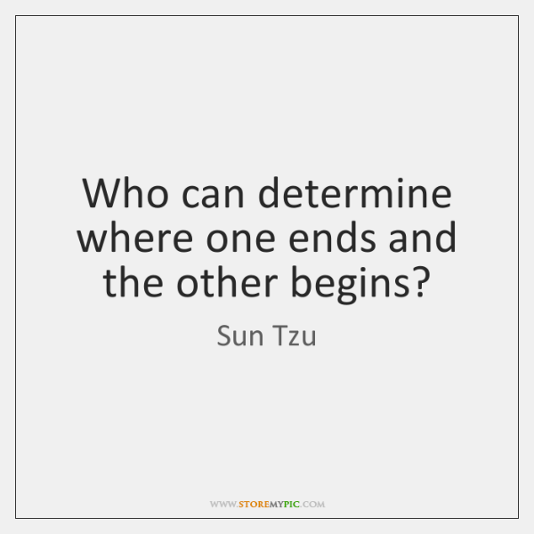 Who can determine where one ends and the other begins?