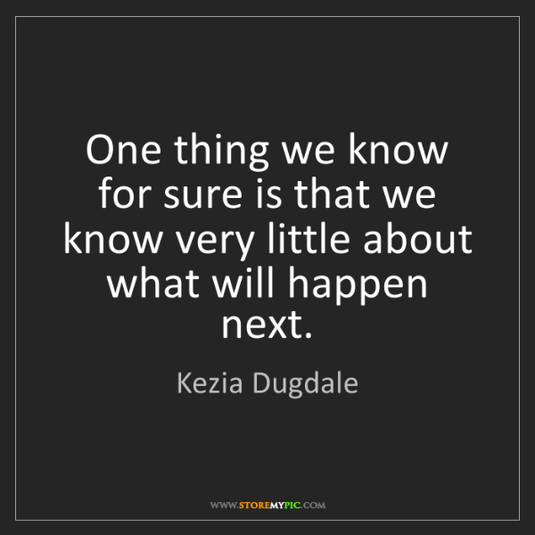 Kezia Dugdale: One thing we know for sure is that we know very little...
