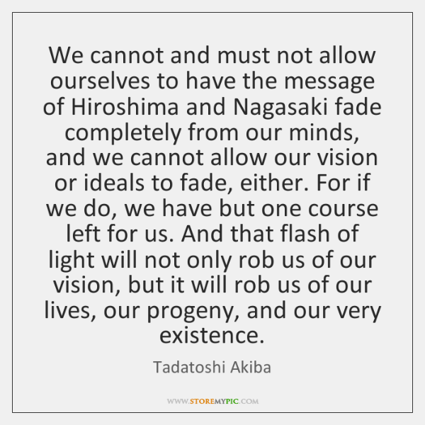 We cannot and must not allow ourselves to have the message of ...