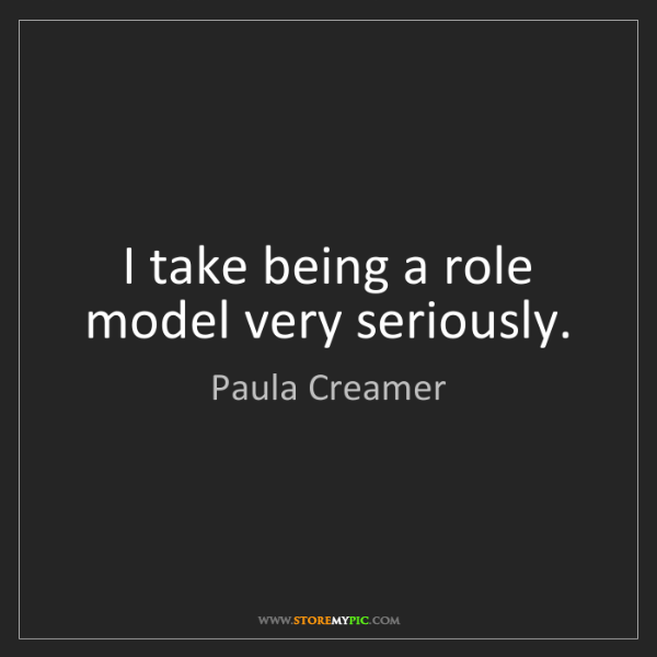 Paula Creamer: I take being a role model very seriously.