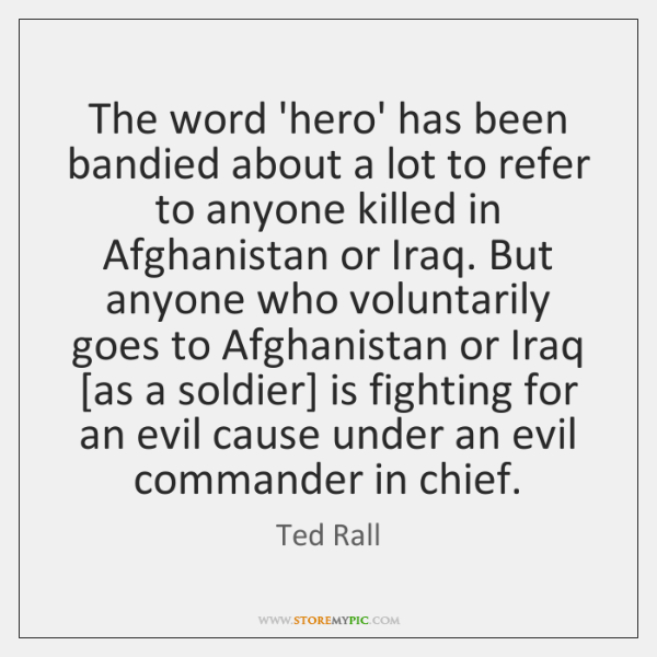 The word 'hero' has been bandied about a lot to refer to ...