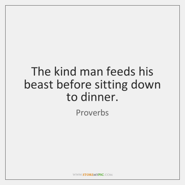 The kind man feeds his beast before sitting down to dinner.
