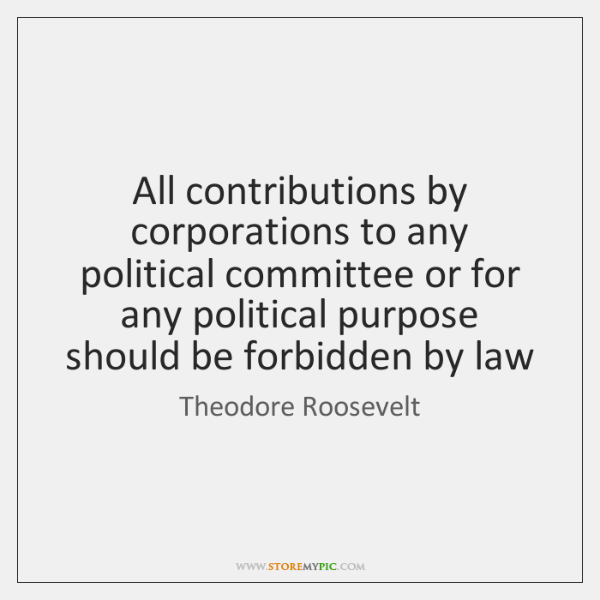All contributions by corporations to any political committee or for any political ...