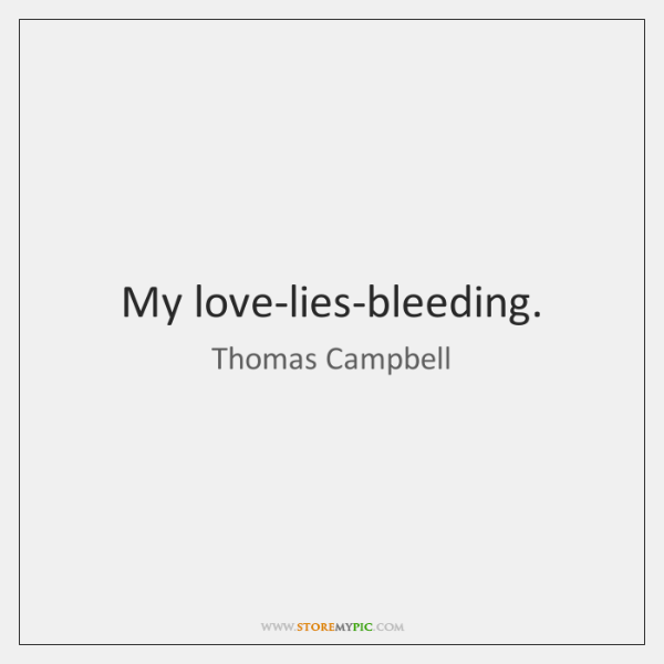 My love-lies-bleeding.