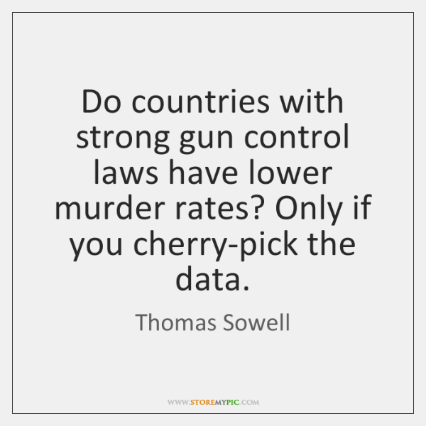 Do countries with strong gun control laws have lower murder rates? Only ...