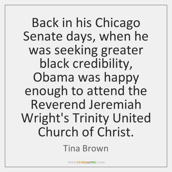 Back in his Chicago Senate days, when he was seeking greater black ...