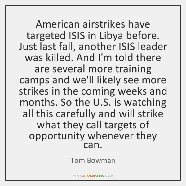American airstrikes have targeted ISIS in Libya before. Just last fall, another ...