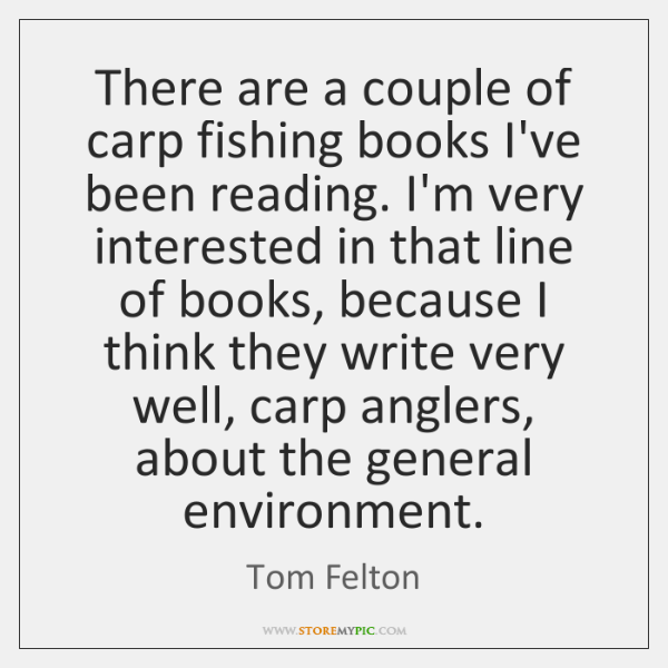 There are a couple of carp fishing books I've been reading. I'm ...