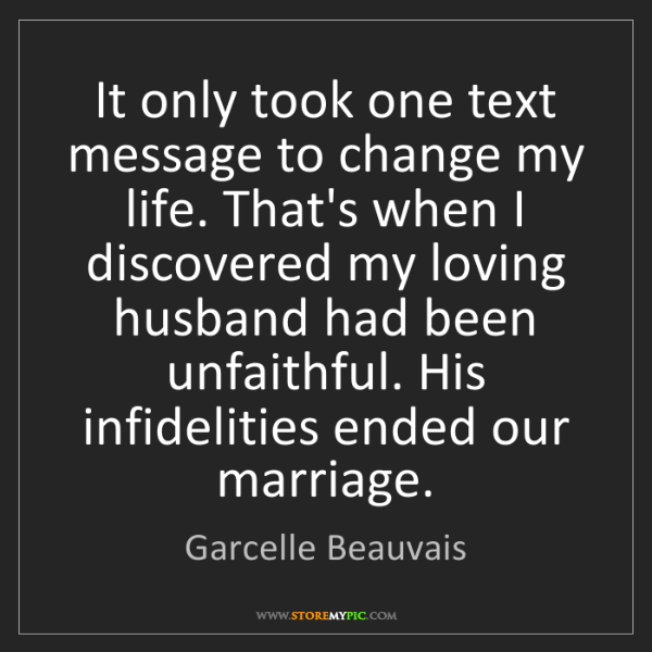 Garcelle Beauvais: It only took one text message to change my life. That's...