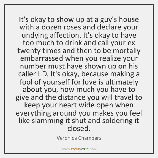 It's okay to show up at a guy's house with a dozen ...