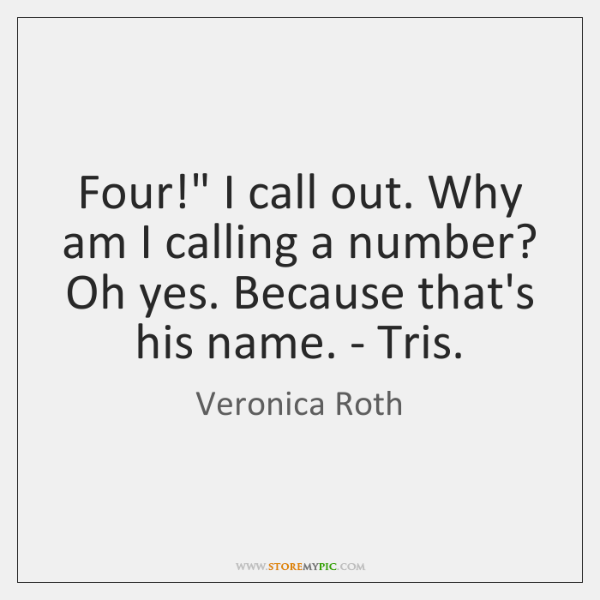 """Four!"""" I call out. Why am I calling a number? Oh yes. ..."""