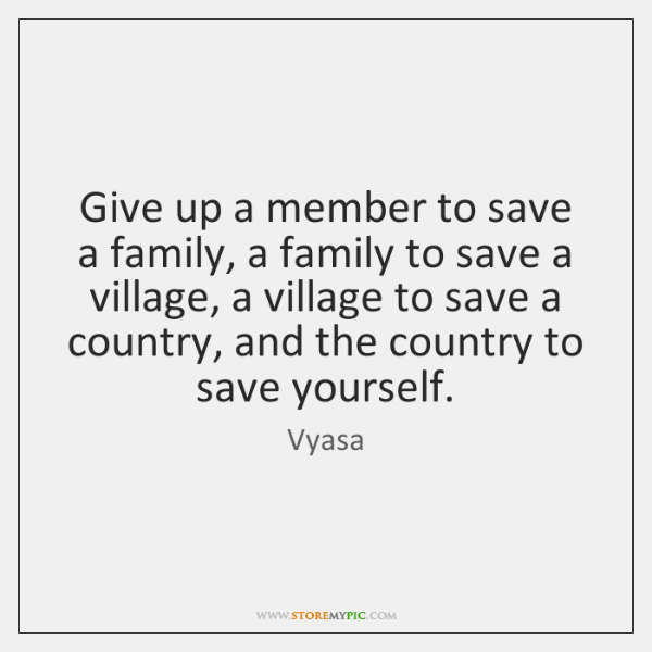 Give up a member to save a family, a family to save ...