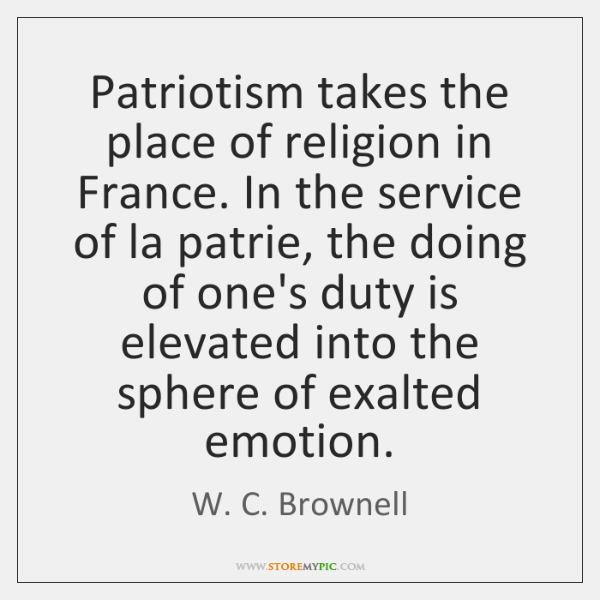 Patriotism takes the place of religion in France. In the service of ...