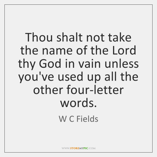 Thou shalt not take the name of the Lord thy God in ...