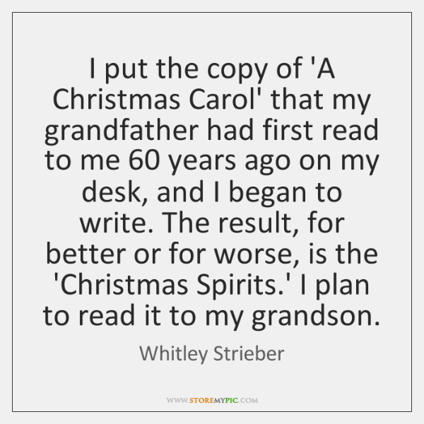 I put the copy of 'A Christmas Carol' that my grandfather had ...