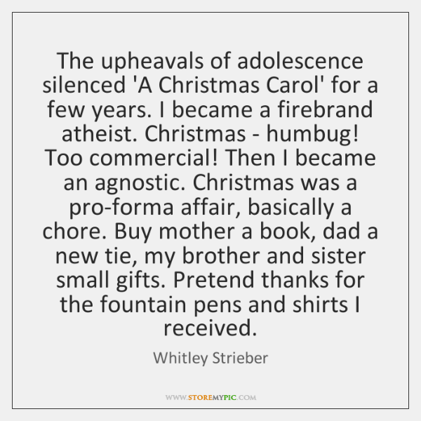 The upheavals of adolescence silenced 'A Christmas Carol' for a few years. ...