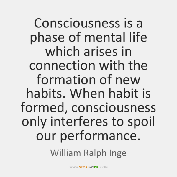 Consciousness is a phase of mental life which arises in connection with ...