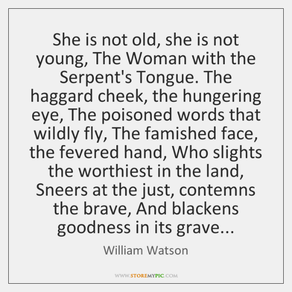 She is not old, she is not young, The Woman with the ...
