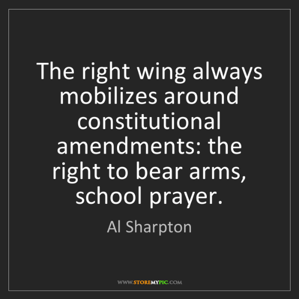 Al Sharpton: The right wing always mobilizes around constitutional...