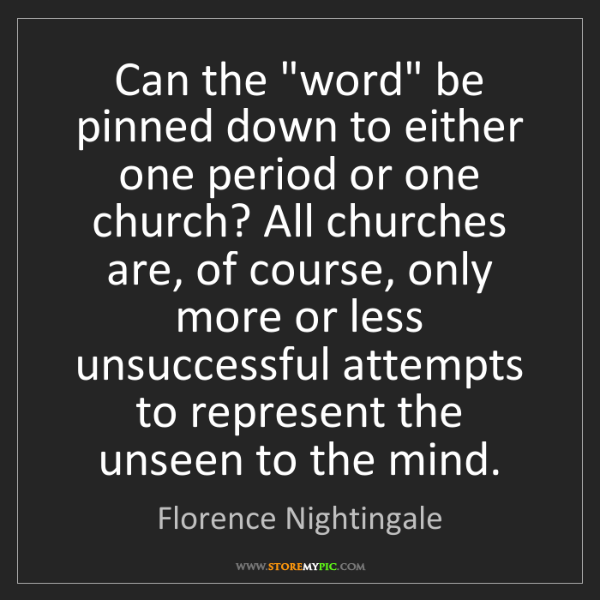 "Florence Nightingale: Can the ""word"" be pinned down to either one period or..."