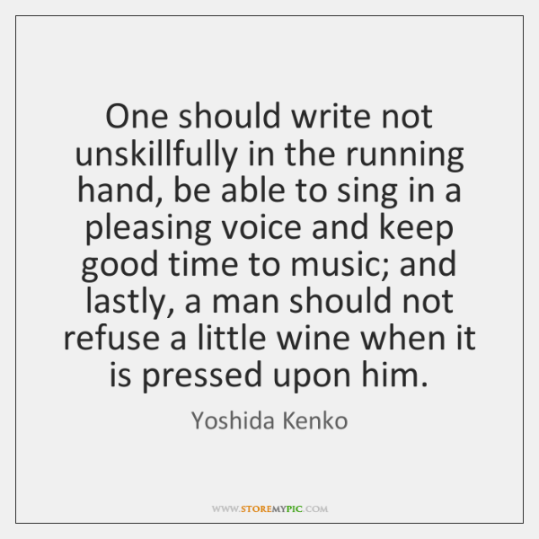 One should write not unskillfully in the running hand, be able to ...