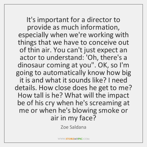 It's important for a director to provide as much information, especially when ...