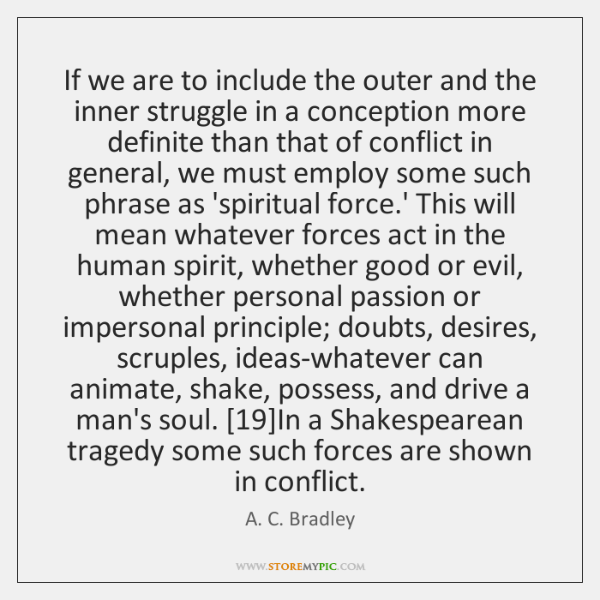 If we are to include the outer and the inner struggle in ...