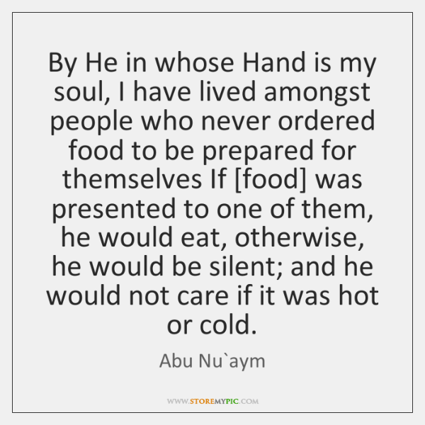 By He in whose Hand is my soul, I have lived amongst ...