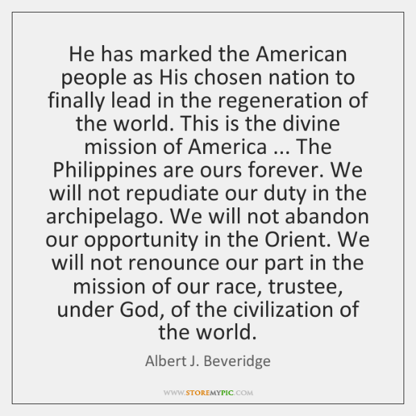 He has marked the American people as His chosen nation to finally ...