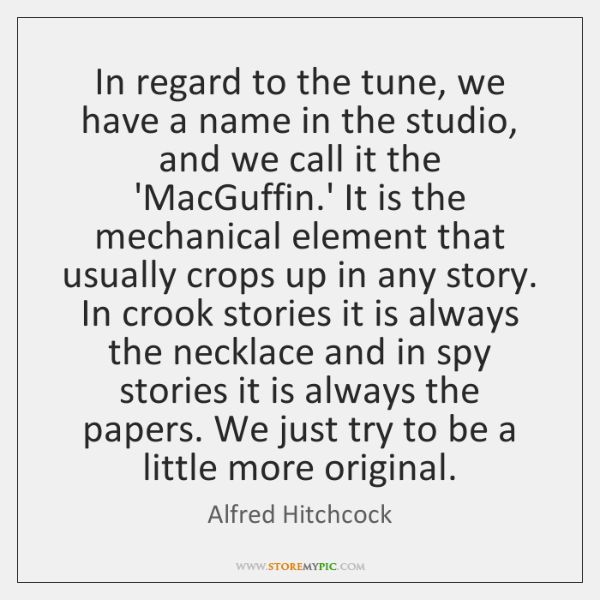 In regard to the tune, we have a name in the studio, ...