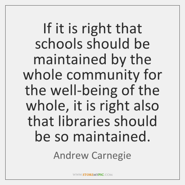 If it is right that schools should be maintained by the whole ...
