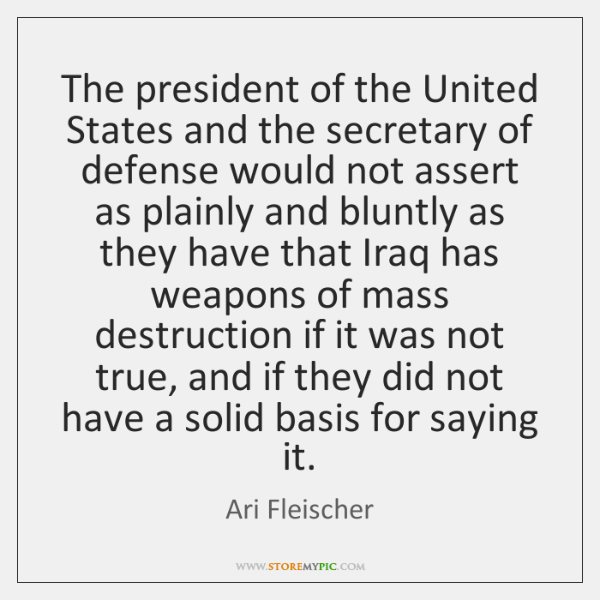 The president of the United States and the secretary of defense would ...