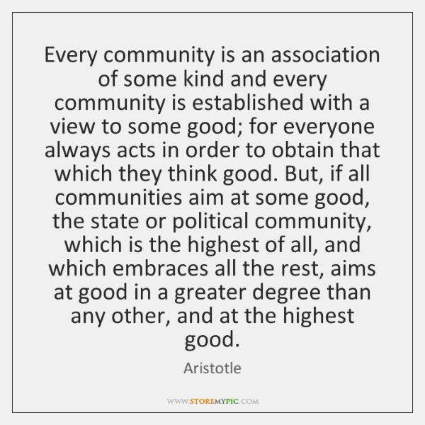 Every community is an association of some kind and every community is ...
