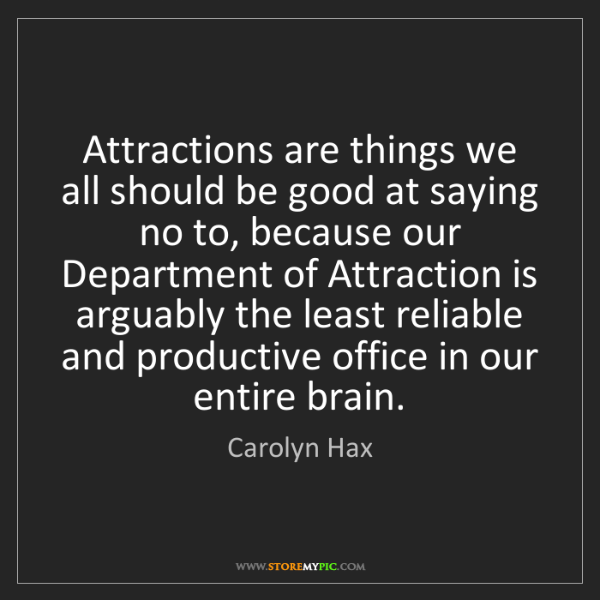 Carolyn Hax: Attractions are things we all should be good at saying...