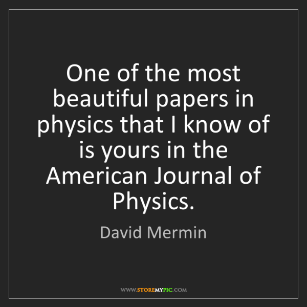 David Mermin: One of the most beautiful papers in physics that I know...