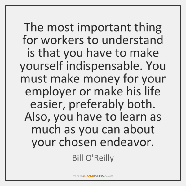 The most important thing for workers to understand is that you have ...