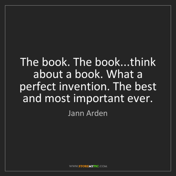 Jann Arden: The book. The book...think about a book. What a perfect...