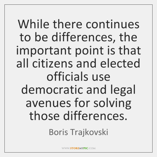 While there continues to be differences, the important point is that all ...