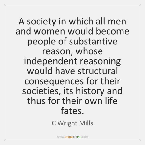 A society in which all men and women would become people of ...