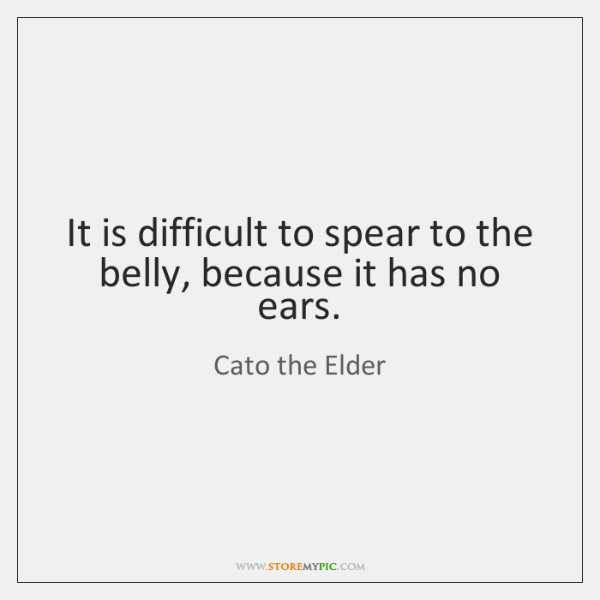 It is difficult to spear to the belly, because it has no ...