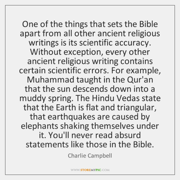 One of the things that sets the Bible apart from all other ...