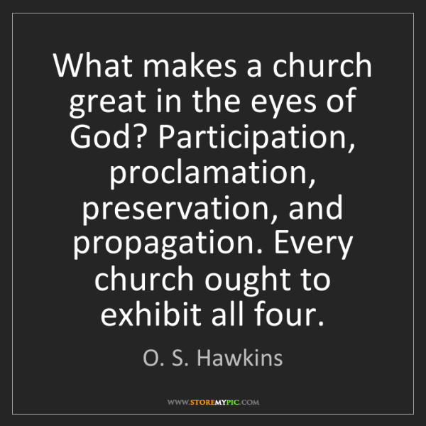 O. S. Hawkins: What makes a church great in the eyes of God? Participation,...