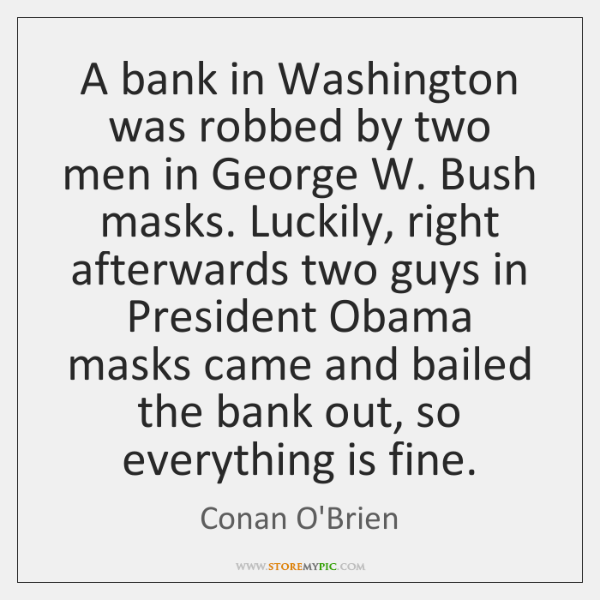 A bank in Washington was robbed by two men in George W. ...